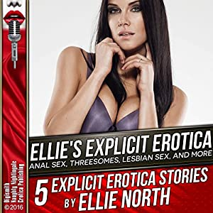Ellie's Explicit Erotica Audiobook