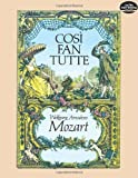 Cosi fan Tutte in Full Score (Dover Music Scores) (0486245284) by Wolfgang Amadeus Mozart