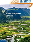 Water Ecosystem Services: A Global Pe...