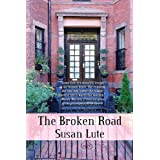 The Broken Road ~ Susan Lute