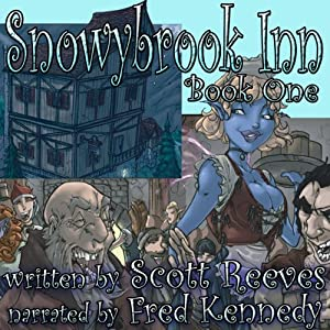 Snowybrook Inn: Book One | [Scott Reeves]