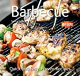 Gina Steer Barbecue: Quick and Easy Recipes (Quick and Easy, Proven Recipes)