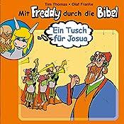 Ein Tusch für Josua (Mit Freddy durch die Bibel 5) | Olaf Franke, Tim Thomas