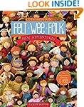 Felt Wee Folk - New Adventures: 120 E...