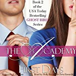 First Days: The Academy, Book 2 | C. L. Stone