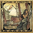 Future of Forestry – Travel II