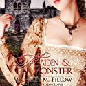 Maiden and the Monster Audiobook by Michelle M. Pillow Narrated by Mason Lloyd