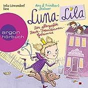 Das allergrößte Beste-Freundinnen-Geheimnis (Luna-Lila 1) | Anu Stohner, Friedbert Stohner