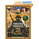 Nathan Hale's Hazardous Tales: Treaties, Trenches, Mud, and Blood (A World War I Tale)