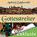 Gottesstreiter (Narrenturm-Trilogie 2) Audiobook by Andrzej Sapkowski Narrated by Elmar Börger