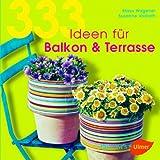 Image de 333 Ideen für Balkon & Terrasse