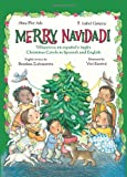 Merry Navidad!: Christmas Carols in Spanish and English/Villancicos en espanol e ingles (0060584343) by Ada, Alma Flor