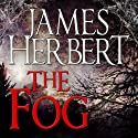 The Fog (       UNABRIDGED) by James Herbert Narrated by Sean Barrett