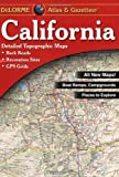 Search : California Atlas &amp; Gazetteer &#40;Delorme Atlas &amp; Gazetteer Series&#41;