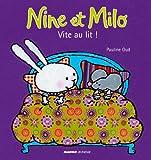 """Afficher """"Nine et Milo Vite au lit !"""""""