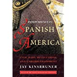 Independence in Spanish America: Civil Wars, Revolutions, and Underdevelopment (Dialogos)