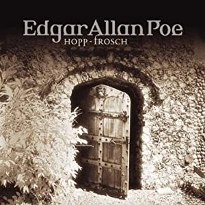 Hopp-Frosch (Edgar Allan Poe 9) Hörspiel