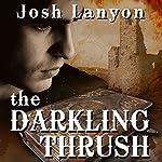 The Darkling Thrush | Josh Lanyon
