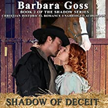 Shadow of Deceit: Shadow Series, Book 2 Audiobook by Barbara Goss Narrated by Tom Jordan