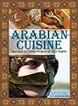Arabian Cuisine - The Best 101 Food R...