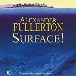 Surface! | Alexander Fullerton