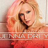 echange, troc Jenna Drey - All Out of Love