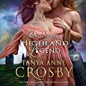 Once Upon A Highland Legend: Guardians Of The Stone, Book 1.5 (       UNABRIDGED) by Tanya Anne Crosby Narrated by James Gillies