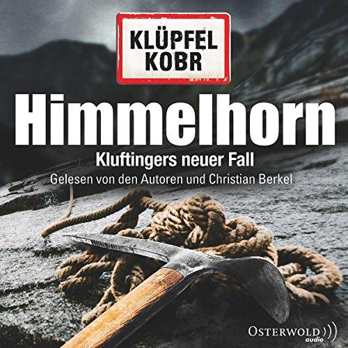 Himmelhorn: Kluftingers neuer Fall: 12 CDs (Ein Kluftinger-Krimi, Band 9) das CD von Volker Klüpfel - Preise vergleichen & online bestellen