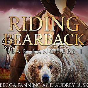 Riding Bearback Audiobook