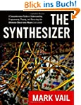 The Synthesizer: A Comprehensive Guid...