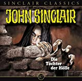 John Sinclair Classics - Folge 7 : Die Tochter der Hölle title=