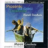 Piosenki Dla Dzieci I Rodzicow by Marek Grechuta (2001-04-21)