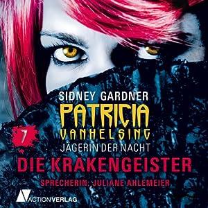 Die Krakengeister (Patricia Vanhelsing 7) Hörbuch