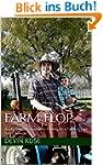 Farm Flop: A City Dweller's Guide to...