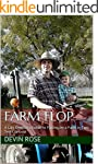 Farm Flop: A City Dweller's Guide to...