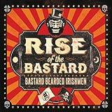 Rise of the Bastard [Explicit]