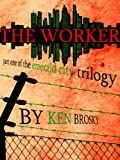 The Occupation of Emerald City: The Worker
