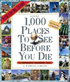 1,000 Places to See Before You Die 2013 Wall Calendar (Picture-A-Day Wall Calendars) (0761167056) by Schultz, Patricia