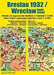 Stadtplan Breslau 1932/Wroclaw heute...