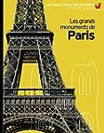 GRANDS MONUMENTS DE PARIS (LES)