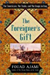 The Foreigner's Gift: The Americans,...
