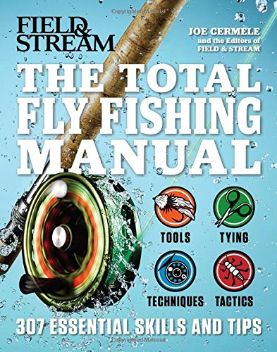 the-total-fly-fishing-manual-307-essential-skills-and-tips