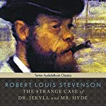 The Strange Case of Dr. Jekyll & Mr. Hyde Audiobook by Robert Louis Stevenson Narrated by Scott Brick