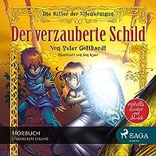 Der verzauberte Schild (Die Ritter der Elfenkönigin 1) Hörbuch von Peter Gotthardt Gesprochen von: Giannina Spinty