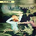 Good Graces: A Novel Audiobook by Lesley Kagen Narrated by Lesley Kagen