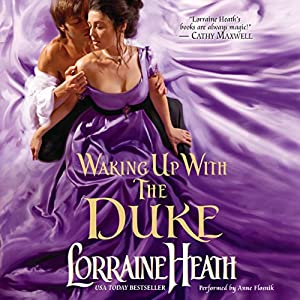 Waking up with the Duke: London's Greatest Lovers, Book 3 | [Lorraine Heath]