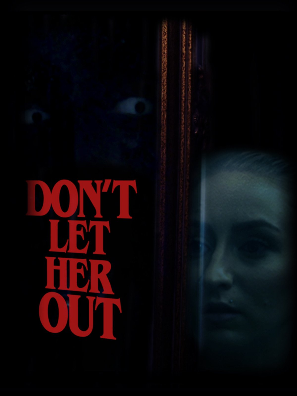 Don't Let Her Out on Amazon Prime Instant Video UK