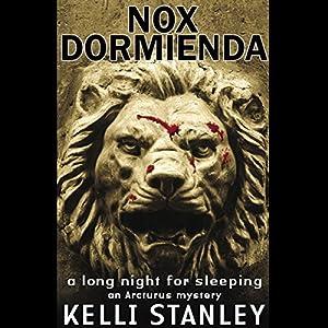 Nox Dormienda (A Long Night for Sleeping) Hörbuch