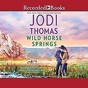 Wild Horse Springs | Jodi Thomas