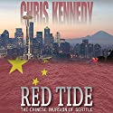 Red Tide: The Chinese Invasion of Seattle: Occupied Seattle, Book 1 Hörbuch von Chris Kennedy Gesprochen von: Craig Good